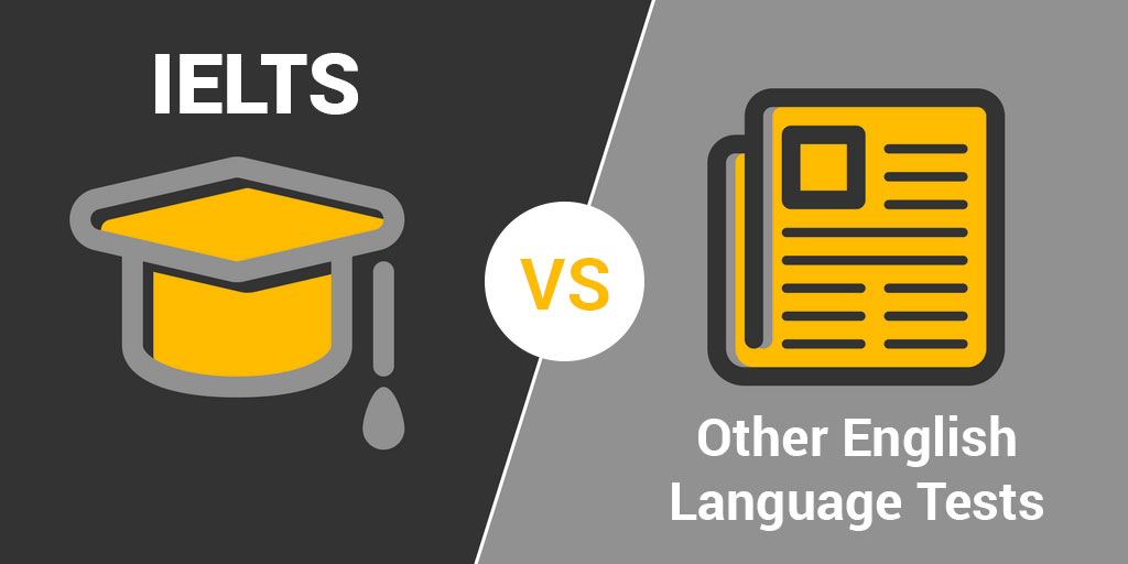 IELTS vs Other English Language Tests