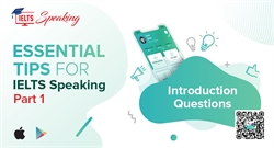 Practice IELTS Speaking Part 1 with Introduction Questions and Tips