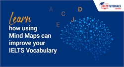 Learn How Mind Maps can help improve your IELTS Vocabulary